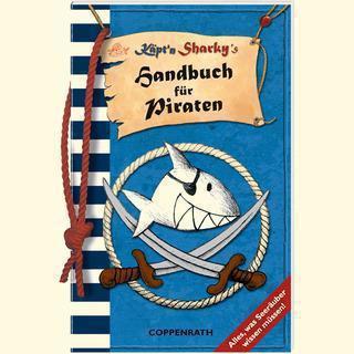 Die Spiegelburg Handbuch für Piraten Captn Sharky