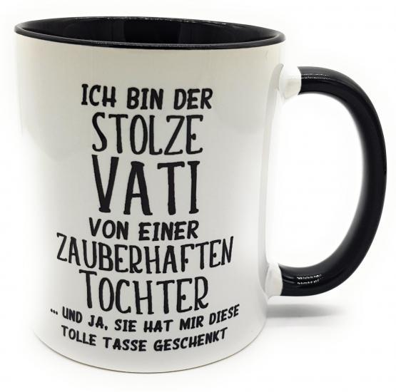 Tasse Vatertag mit Spruch Ich bin stolzer Vati ...Tochter