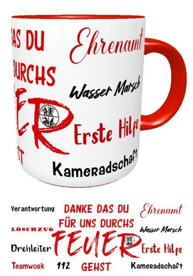 Feuerwehr - Kaffee - Tasse I DANKE DAS DU FÜR UNS DURCHS FEUER GEHST | Feuerwehr I Kaffeebecher I Vereinsgeschenk | Geburtstags - Geschenk Für Feuerwehrmann Feuerwehrfrau
